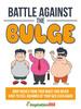 Thumbnail Battle Against The Bulge